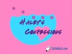 Little Mutt Video: Haleys Confessions