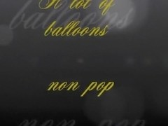 Beautiful Looners -  a lot of balloons non pop trailer